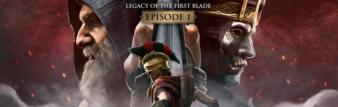 Legacy of the First Blade – Episode 1 out now!